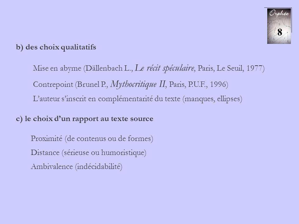 8 b) des choix qualitatifs