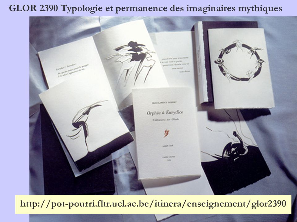 GLOR 2390 Typologie et permanence des imaginaires mythiques