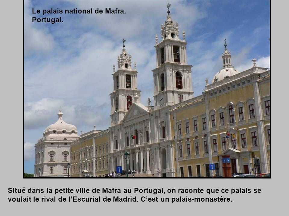 Le palais national de Mafra.