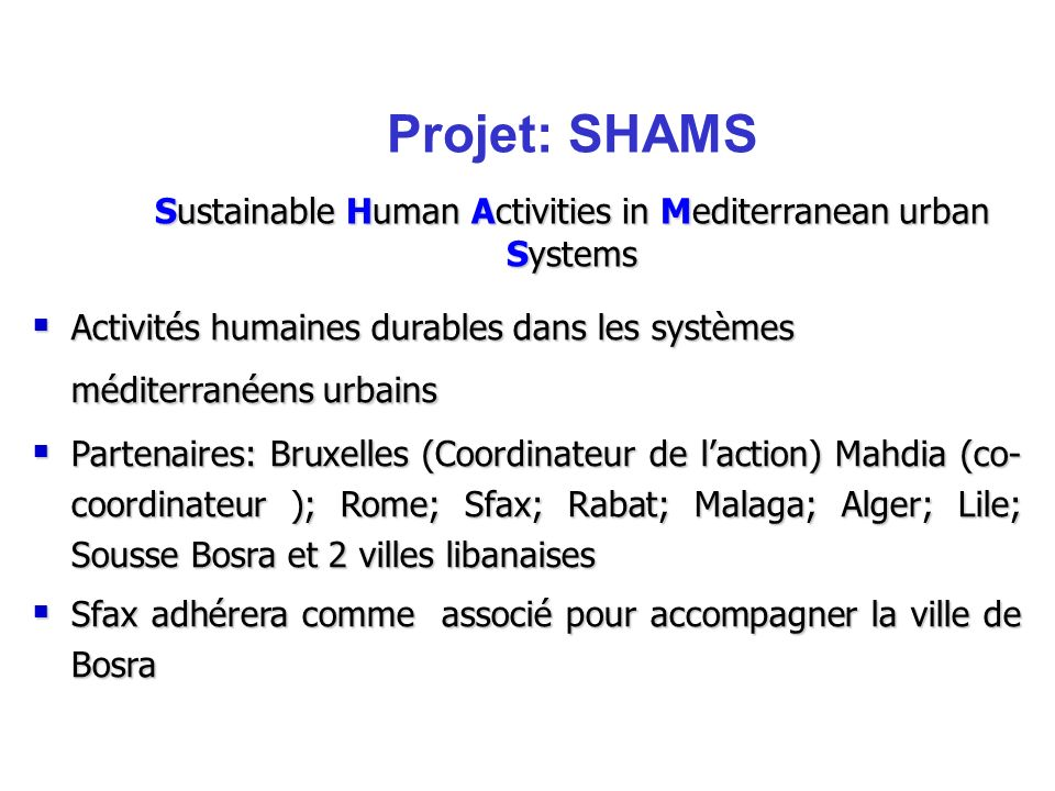 Sustainable Human Activities in Mediterranean urban Systems