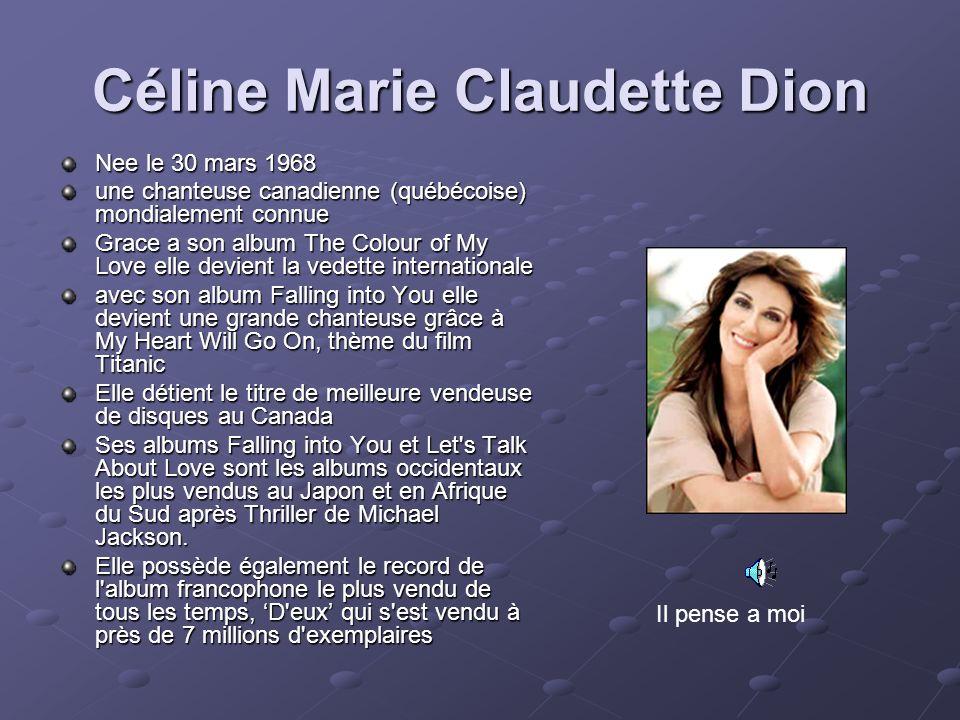 Céline Marie Claudette Dion