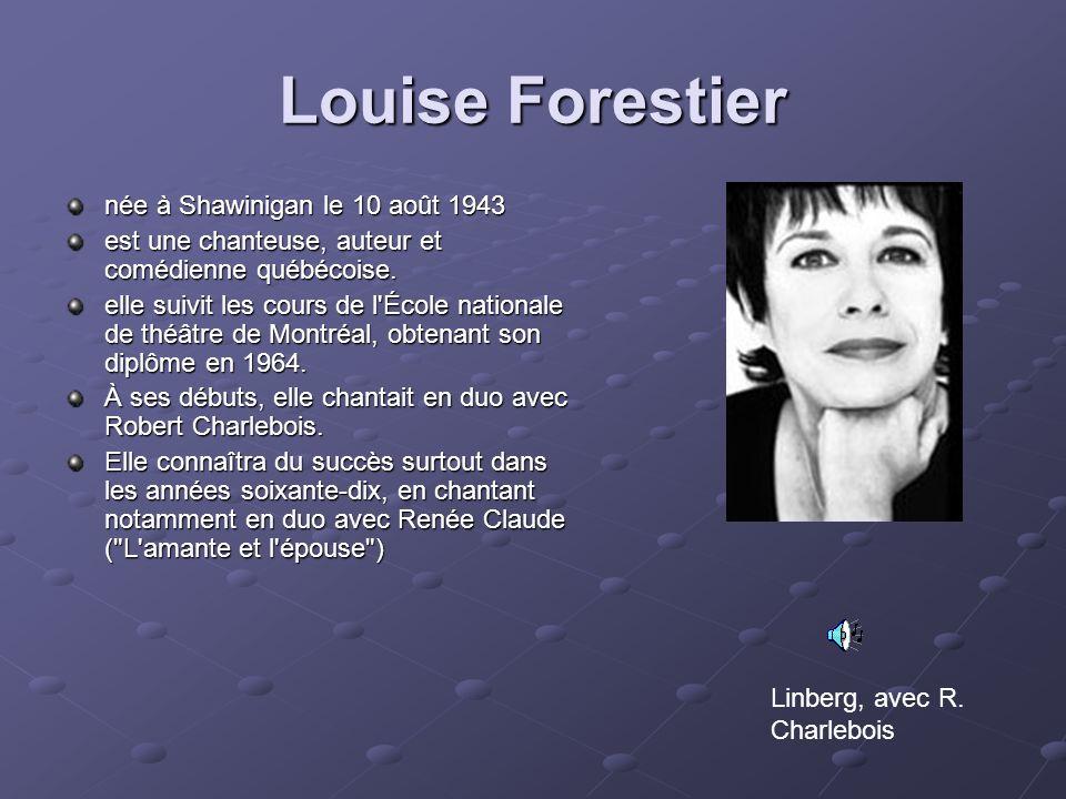 Louise Forestier née à Shawinigan le 10 août 1943