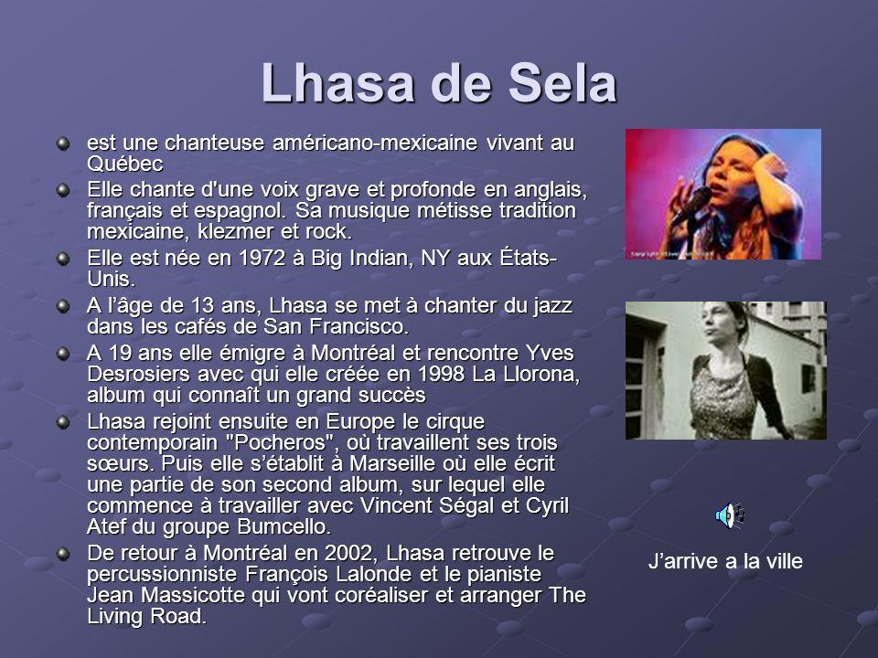 Lhasa de Sela est une chanteuse américano-mexicaine vivant au Québec