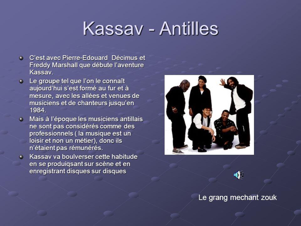 Kassav - Antilles Le grang mechant zouk