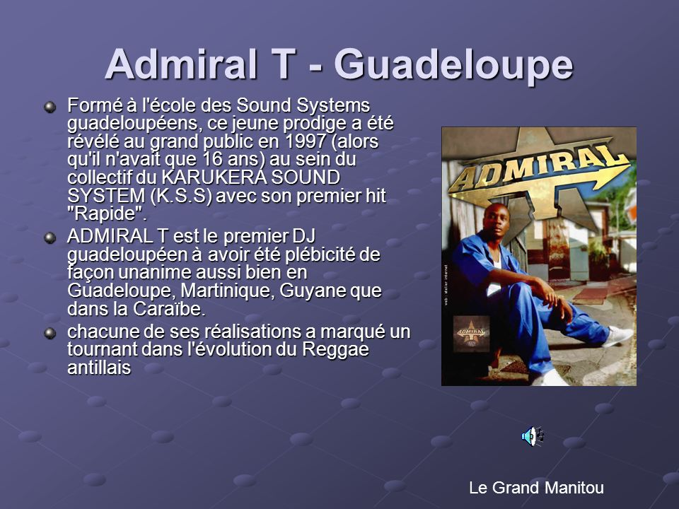 Admiral T - Guadeloupe