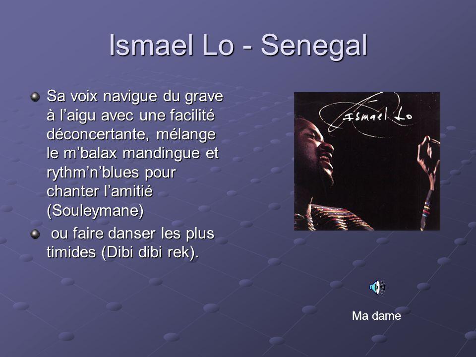 Ismael Lo - Senegal