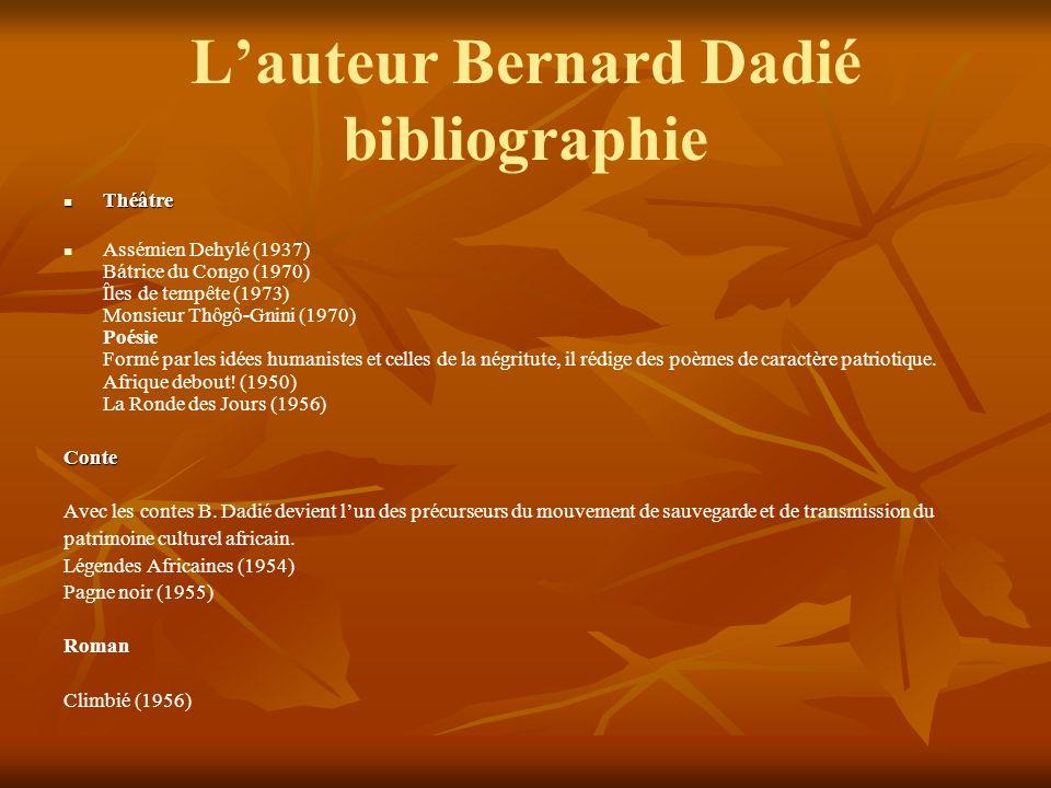 L'auteur Bernard Dadié bibliographie