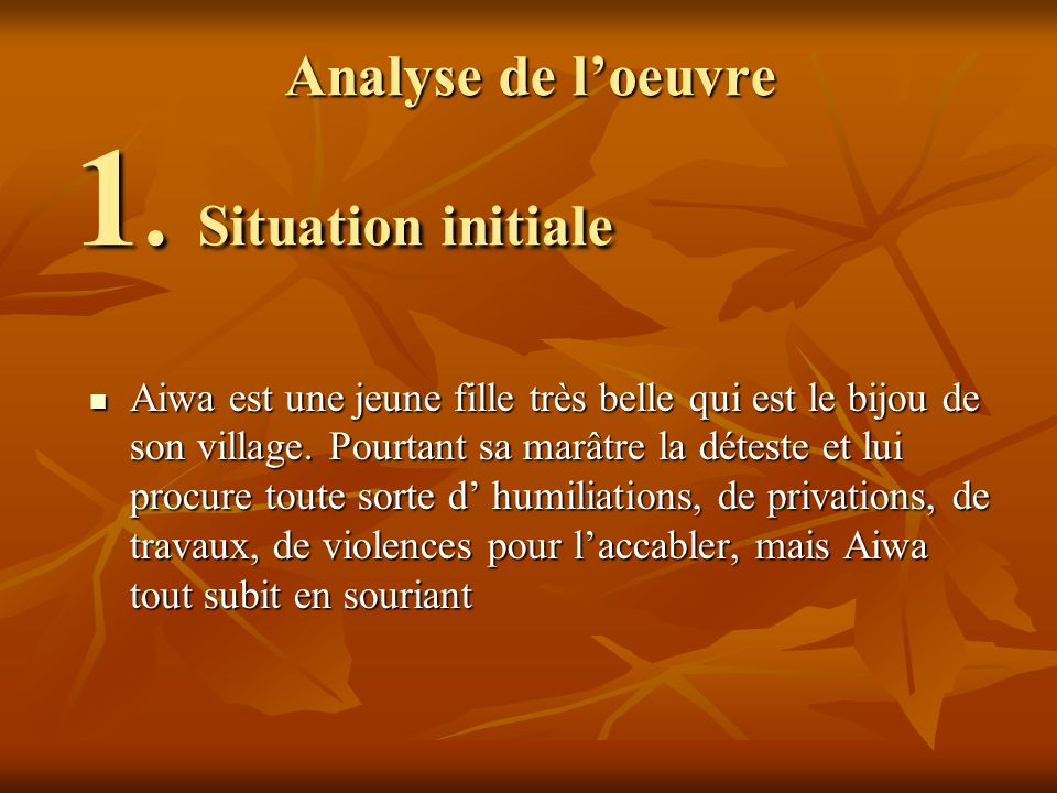 Analyse de l'oeuvre 1. Situation initiale