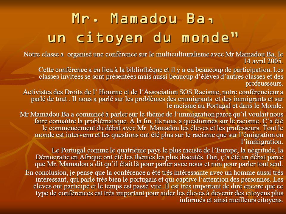 Mr. Mamadou Ba, un citoyen du monde