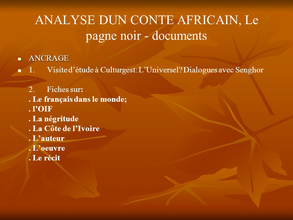 ANALYSE DUN CONTE AFRICAIN, Le pagne noir - documents