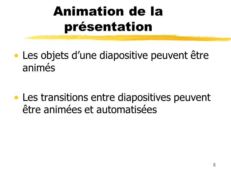 Animation de la présentation
