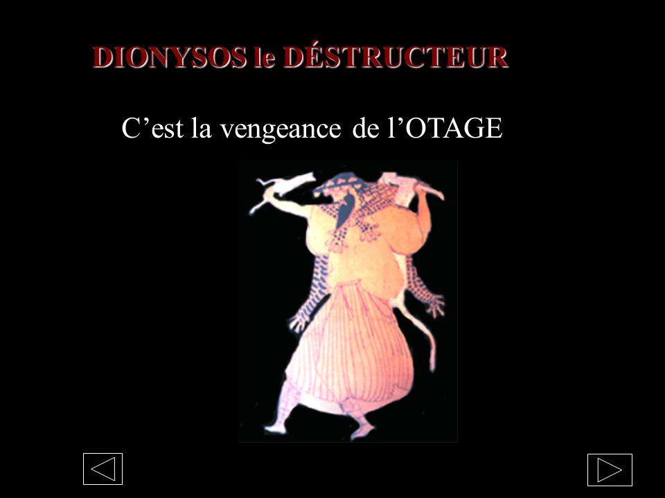 DIONYSOS le DÉSTRUCTEUR