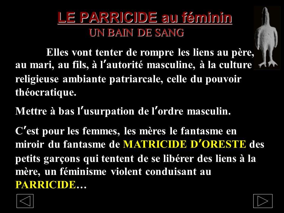 LE PARRICIDE au féminin