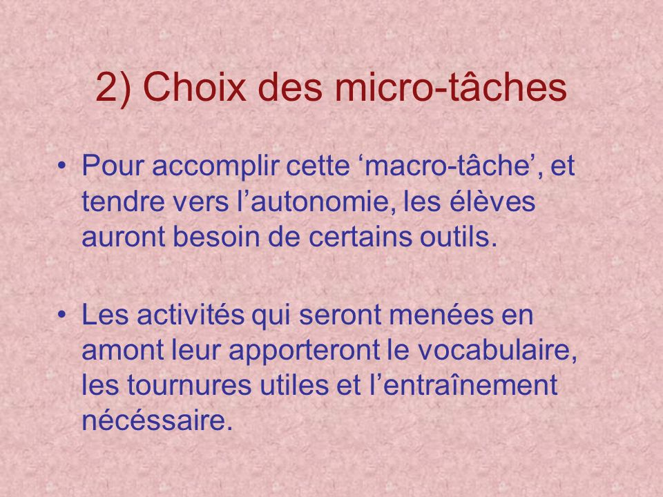 2) Choix des micro-tâches