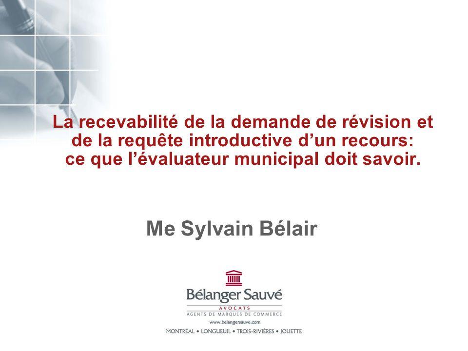 La recevabilité de la demande de révision et de la requête introductive d'un recours: ce que l'évaluateur municipal doit savoir.