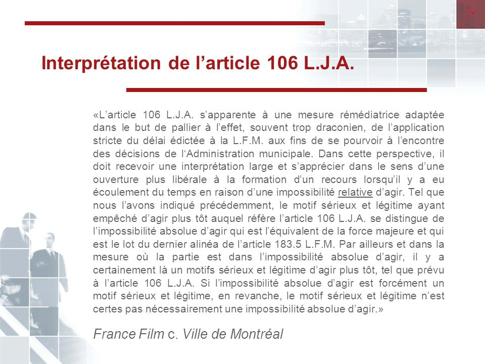 Interprétation de l'article 106 L.J.A.