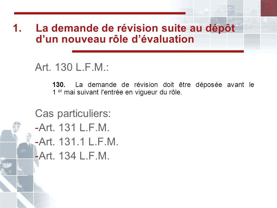 1. La demande de révision suite au dépôt d'un nouveau rôle d'évaluation