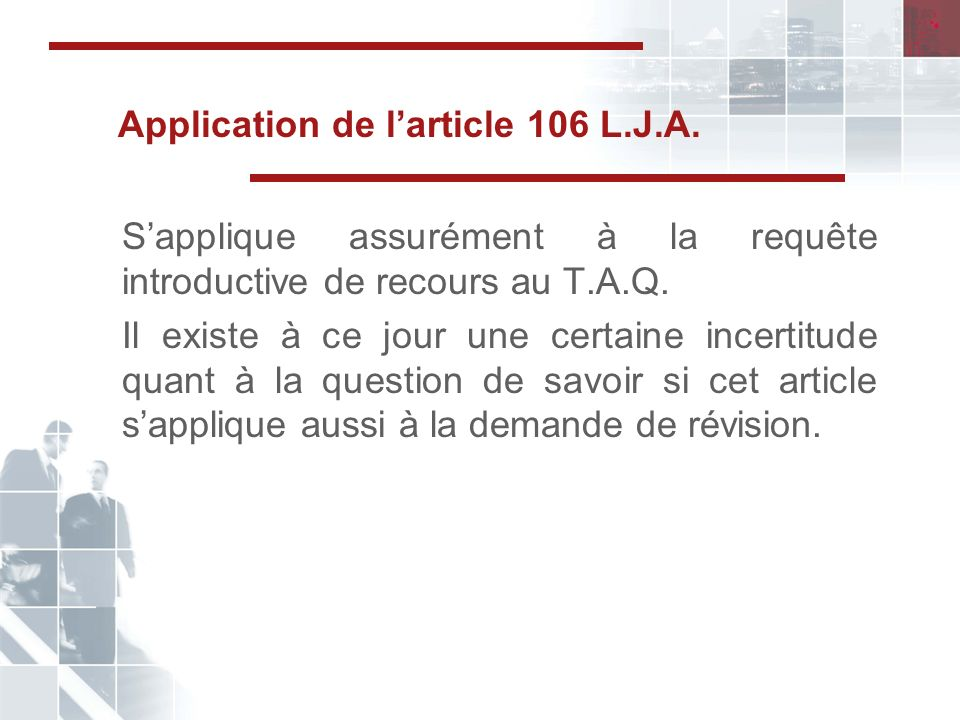 Application de l'article 106 L.J.A.