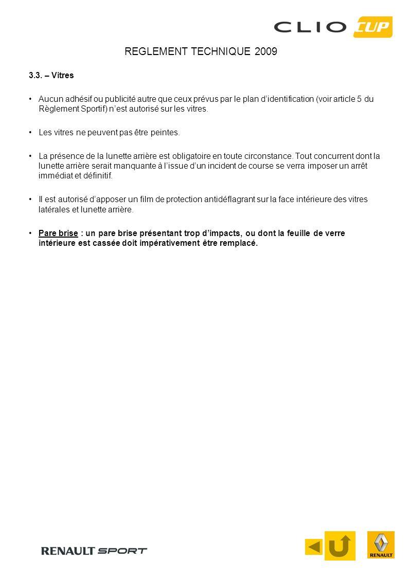 REGLEMENT TECHNIQUE 2009 3.3. – Vitres