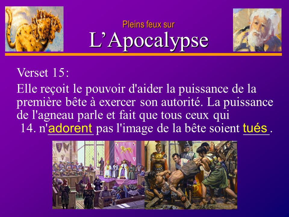 Pleins feux sur L'Apocalypse. Verset 15 :