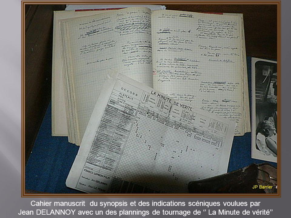 Cahier manuscrit du synopsis et des indications scéniques voulues par