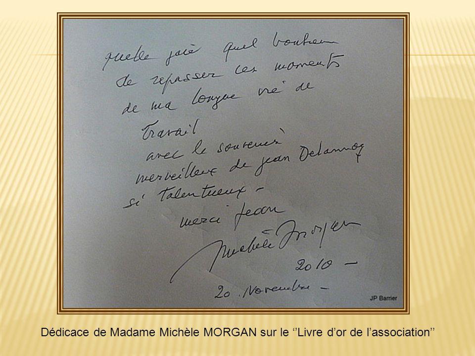Dédicace de Madame Michèle MORGAN sur le ''Livre d'or de l'association''