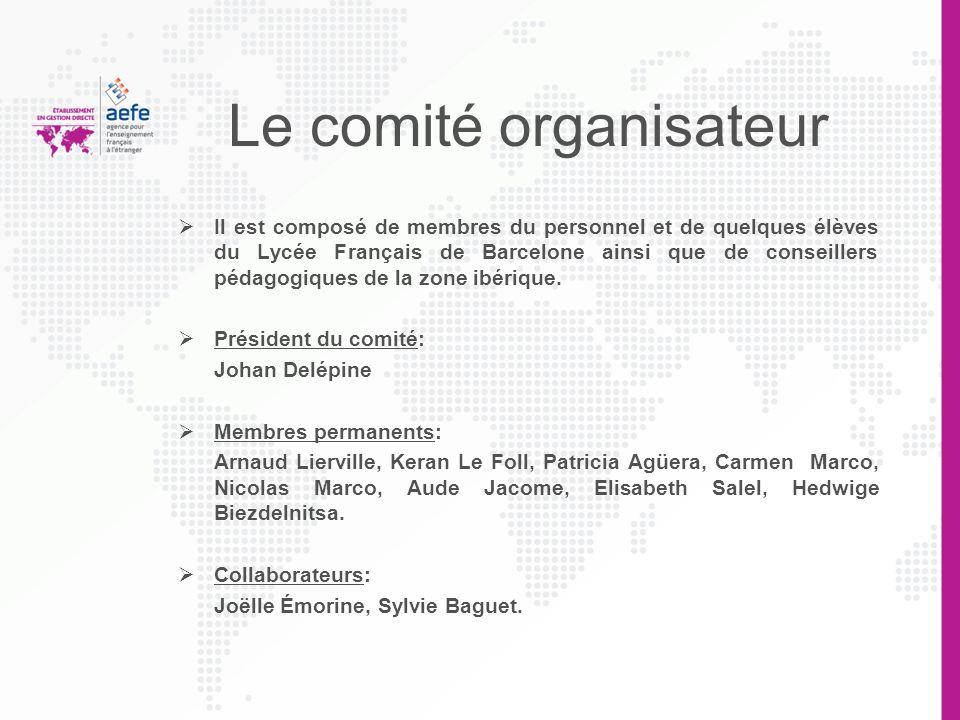 Le comité organisateur