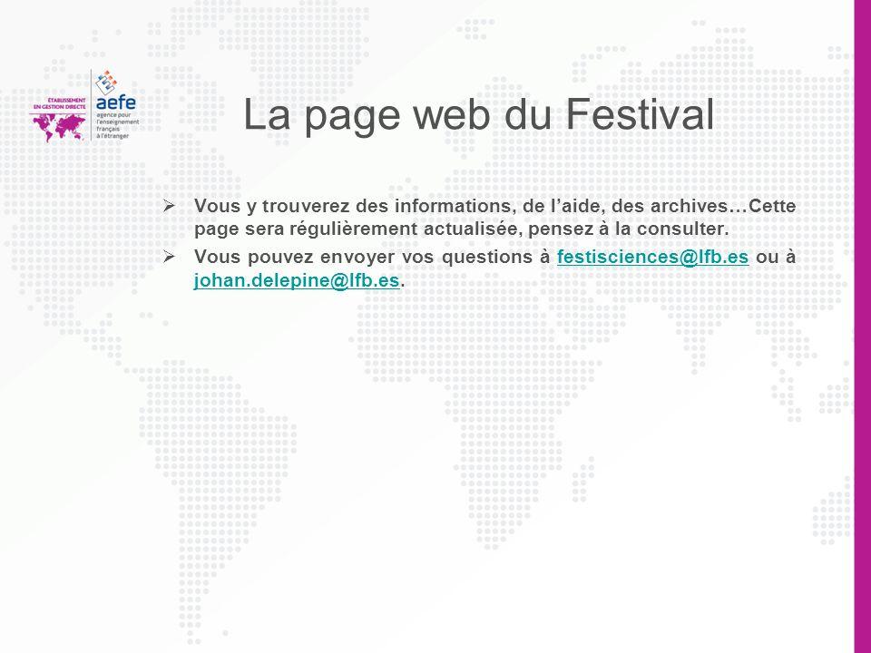 La page web du Festival Vous y trouverez des informations, de l'aide, des archives…Cette page sera régulièrement actualisée, pensez à la consulter.