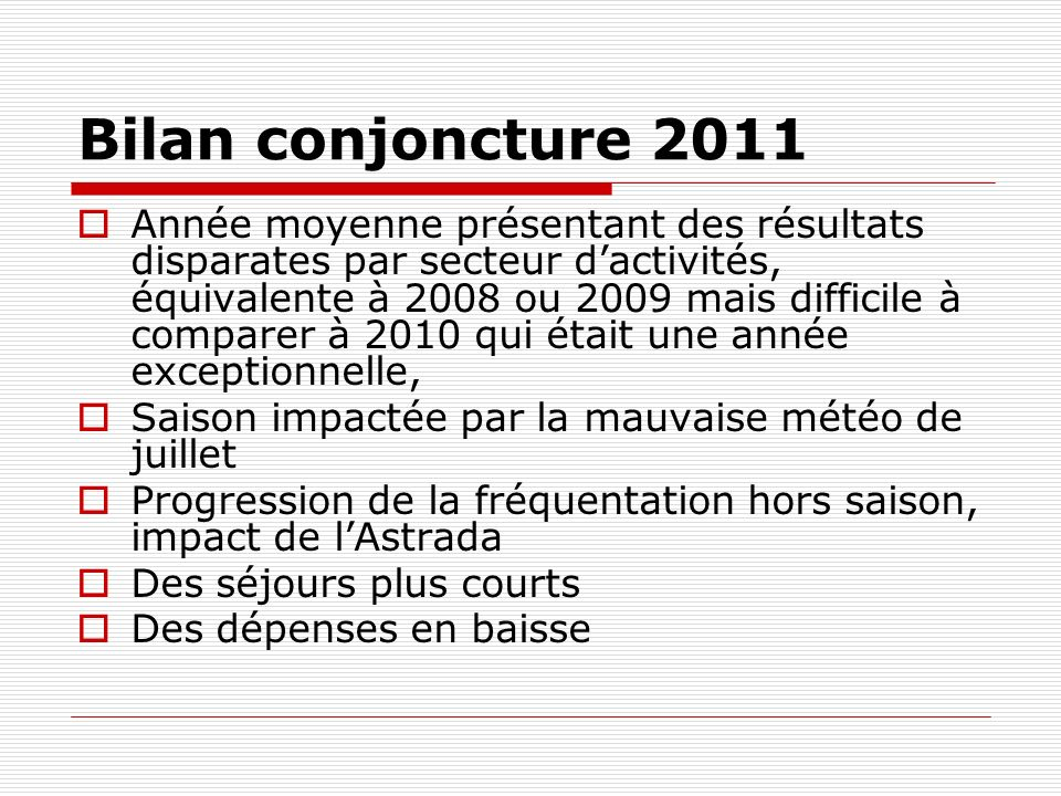 Bilan conjoncture 2011