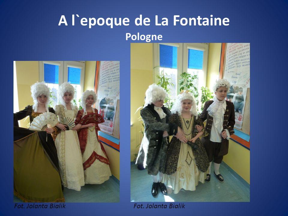A l`epoque de La Fontaine Pologne