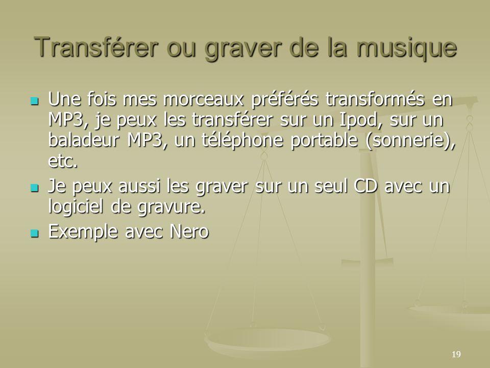 Transférer ou graver de la musique
