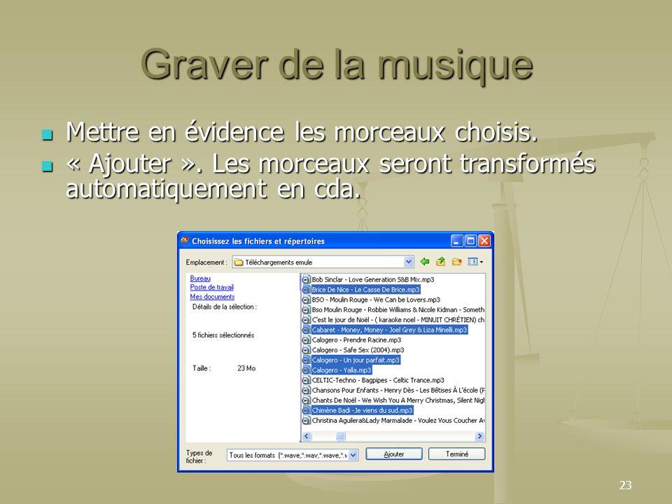 Graver de la musique Mettre en évidence les morceaux choisis.