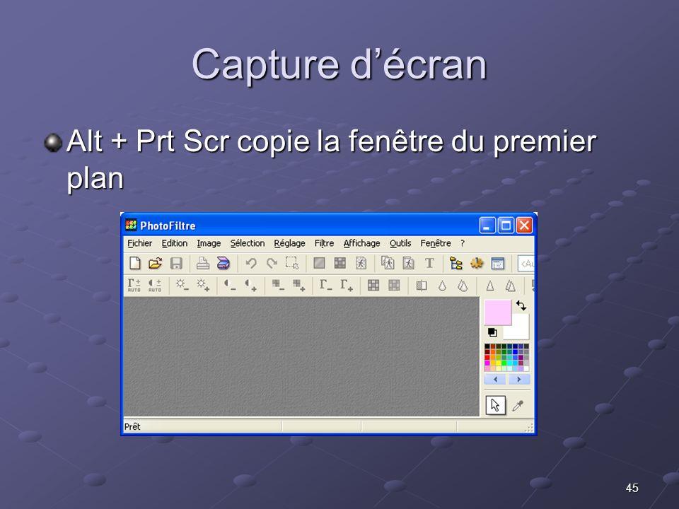 Capture d'écran Alt + Prt Scr copie la fenêtre du premier plan