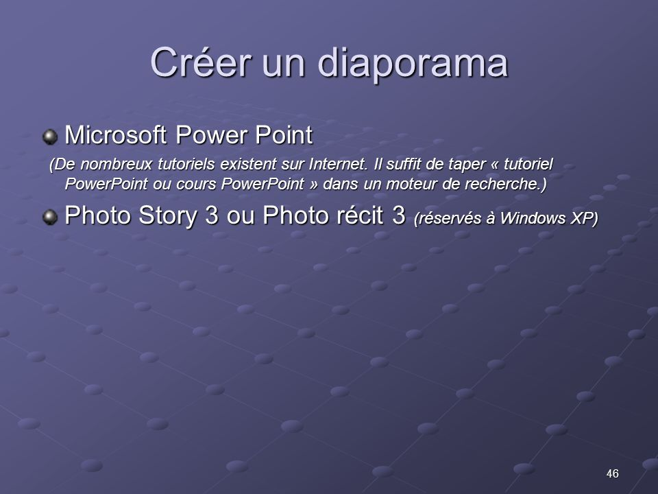 Créer un diaporama Microsoft Power Point