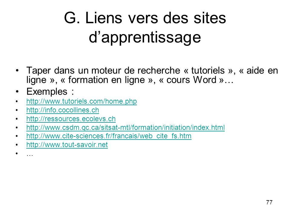 G. Liens vers des sites d'apprentissage