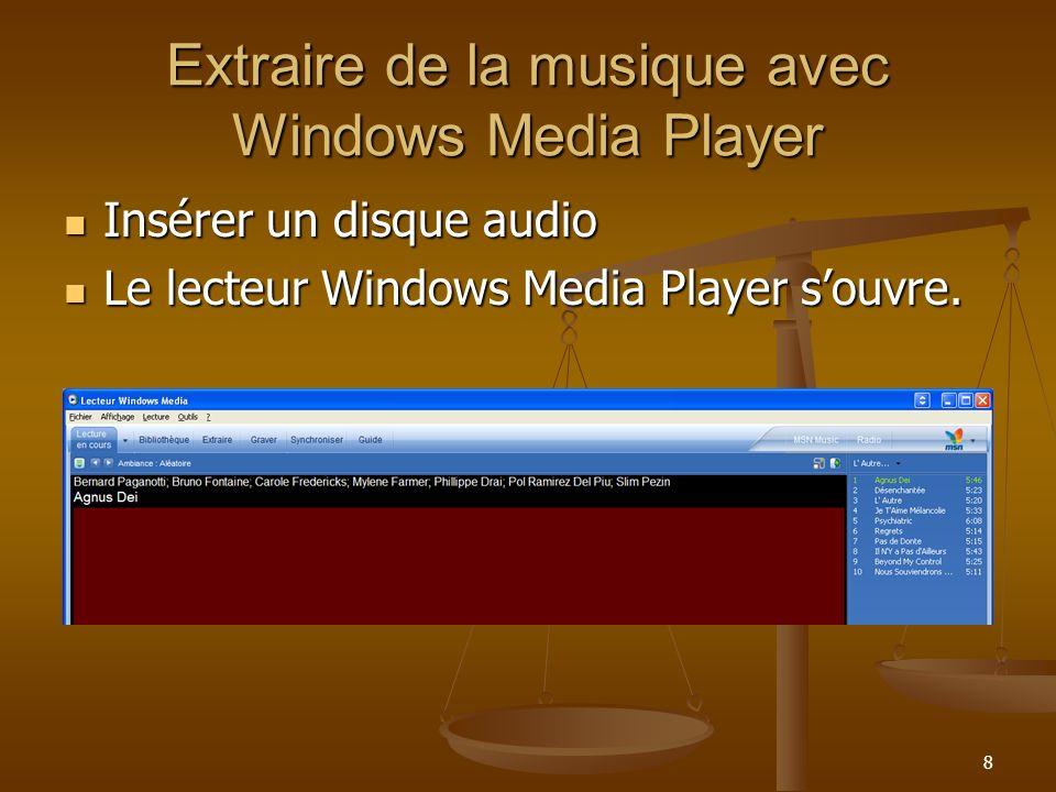 Extraire de la musique avec Windows Media Player