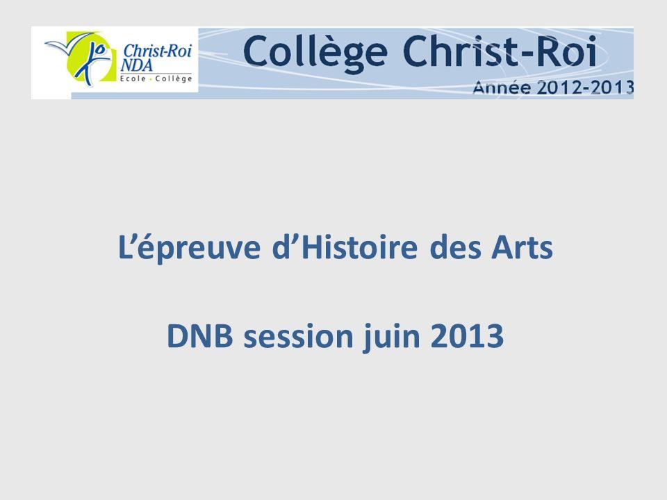 L'épreuve d'Histoire des Arts DNB session juin 2013