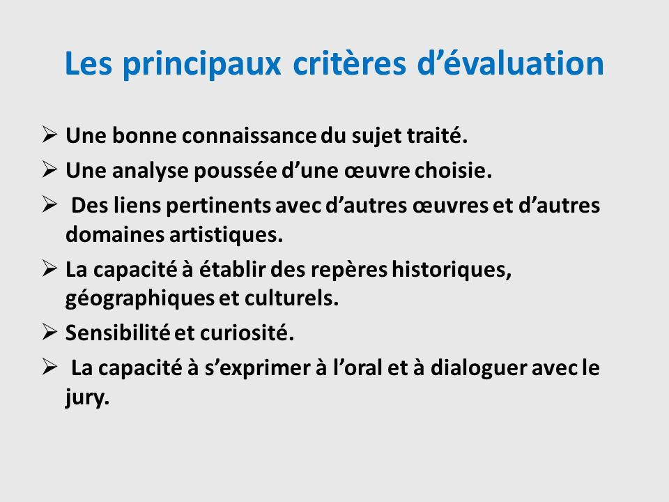 Les principaux critères d'évaluation