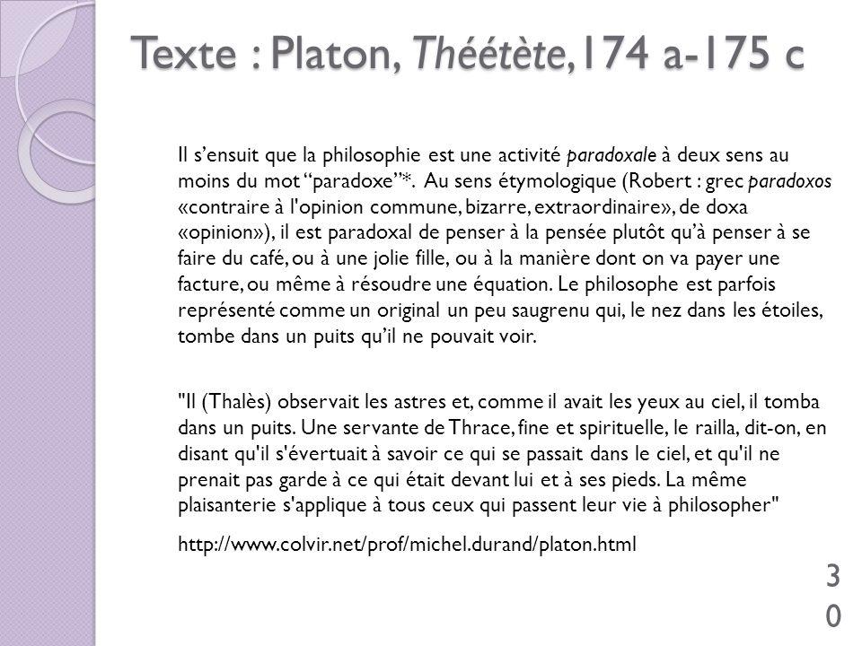 Texte : Platon, Théétète,174 a-175 c