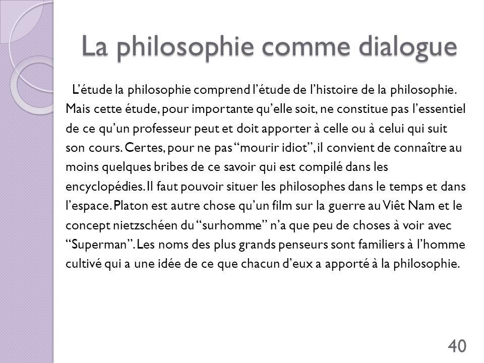 La philosophie comme dialogue