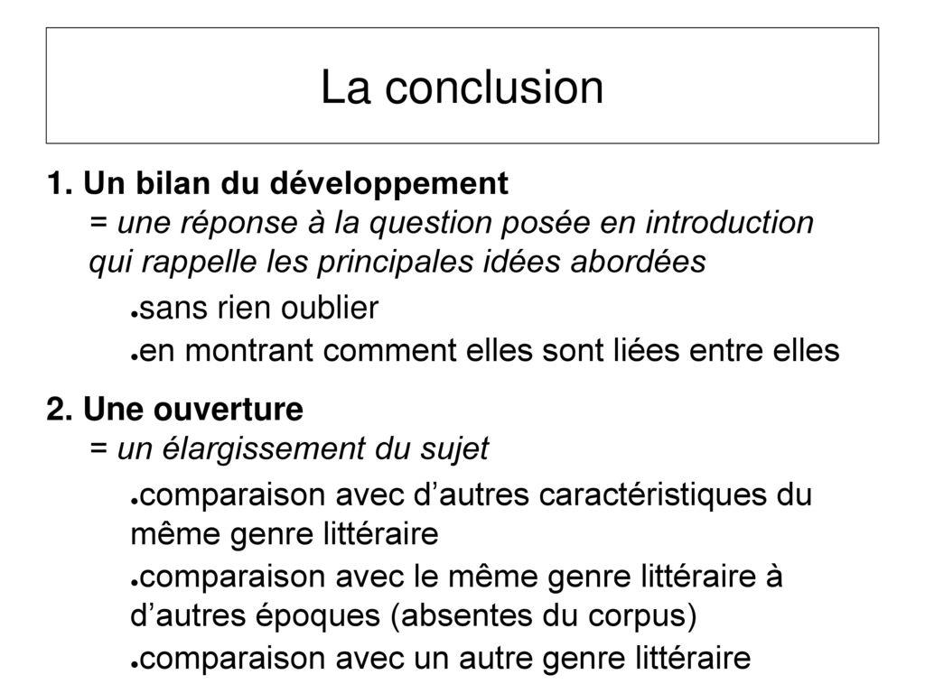 La conclusion 1. Un bilan du développement