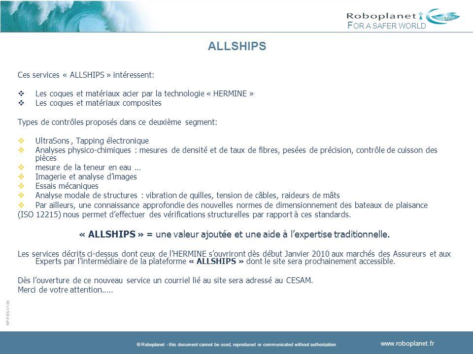 ALLSHIPS Ces services « ALLSHIPS » intéressent: Les coques et matériaux acier par la technologie « HERMINE »