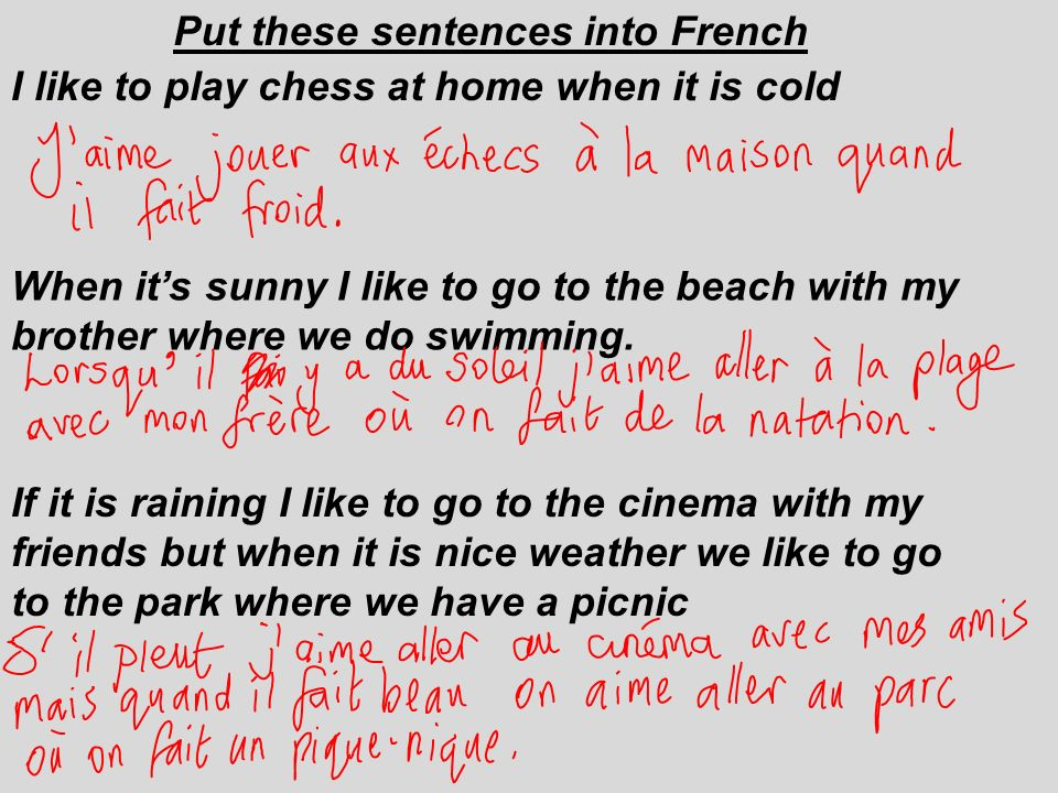 Put these sentences into French