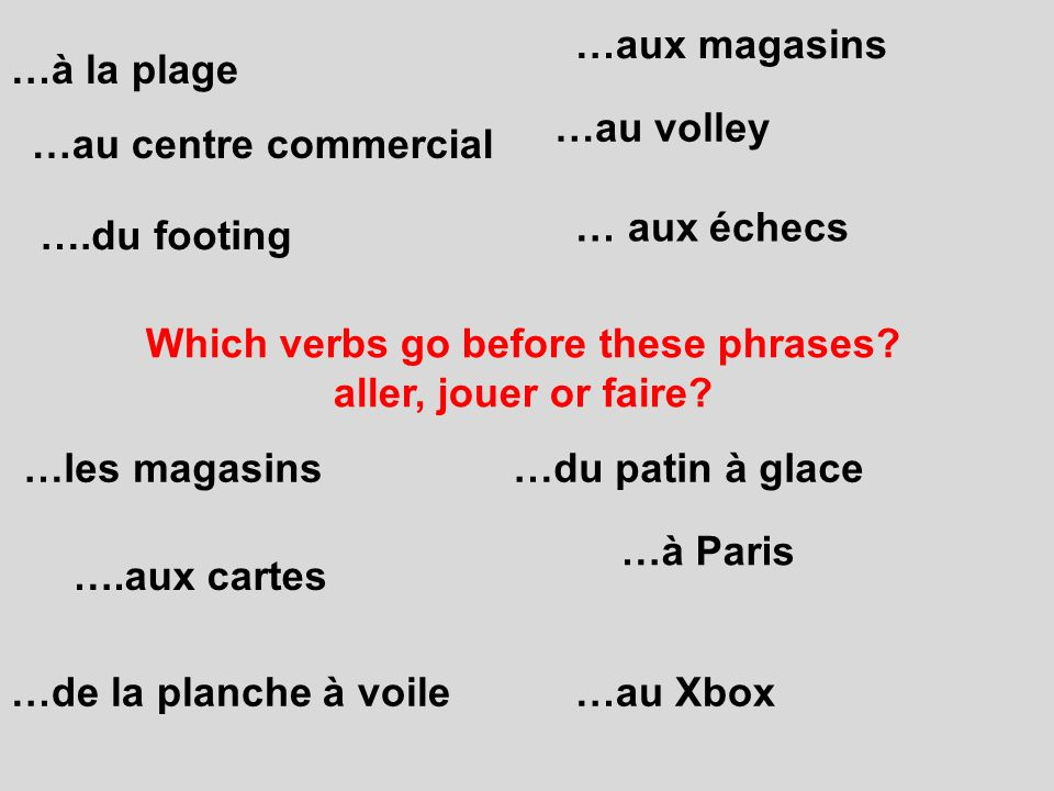 Which verbs go before these phrases