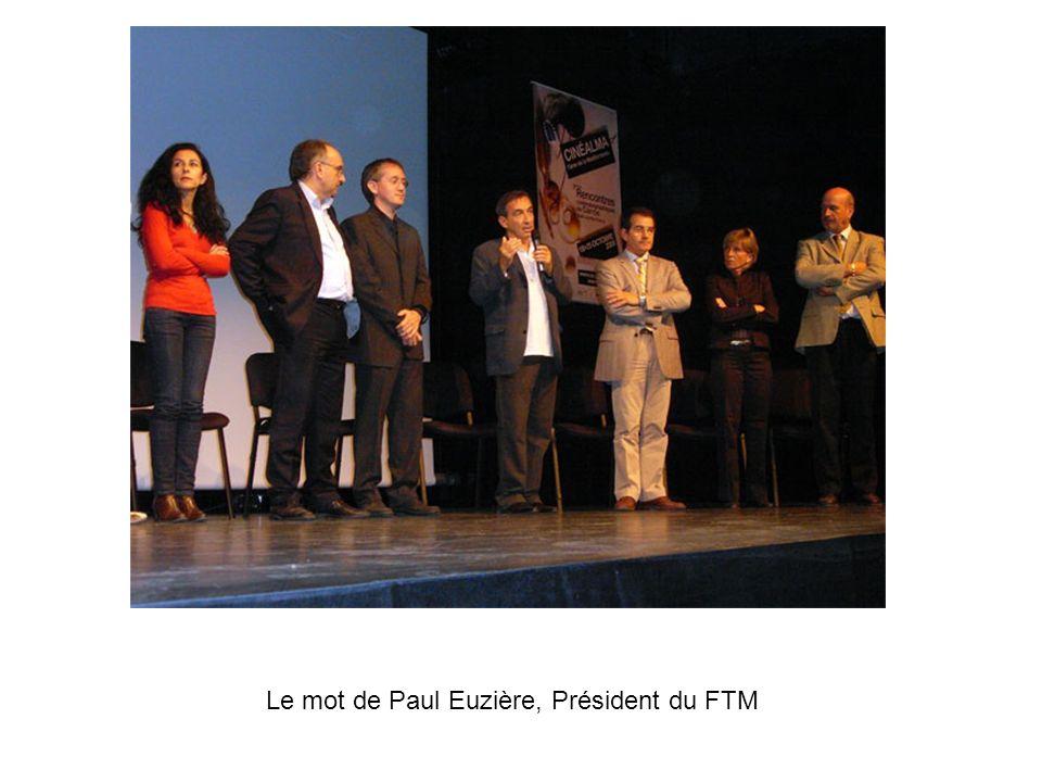 Le mot de Paul Euzière, Président du FTM