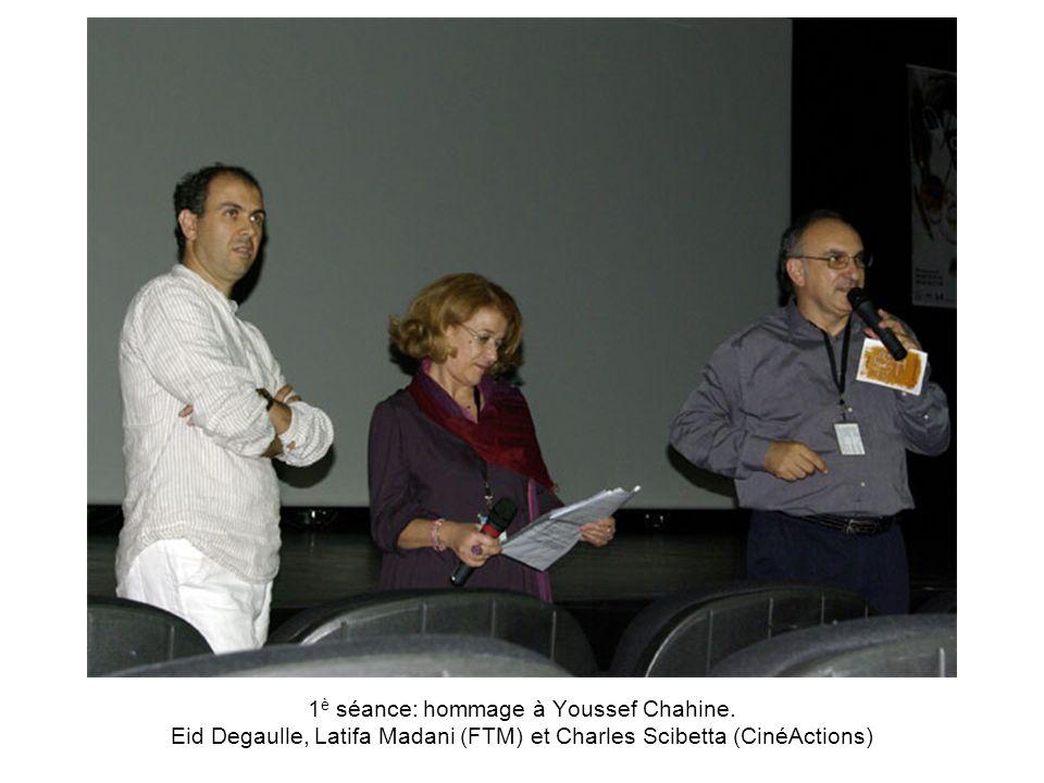 1è séance: hommage à Youssef Chahine