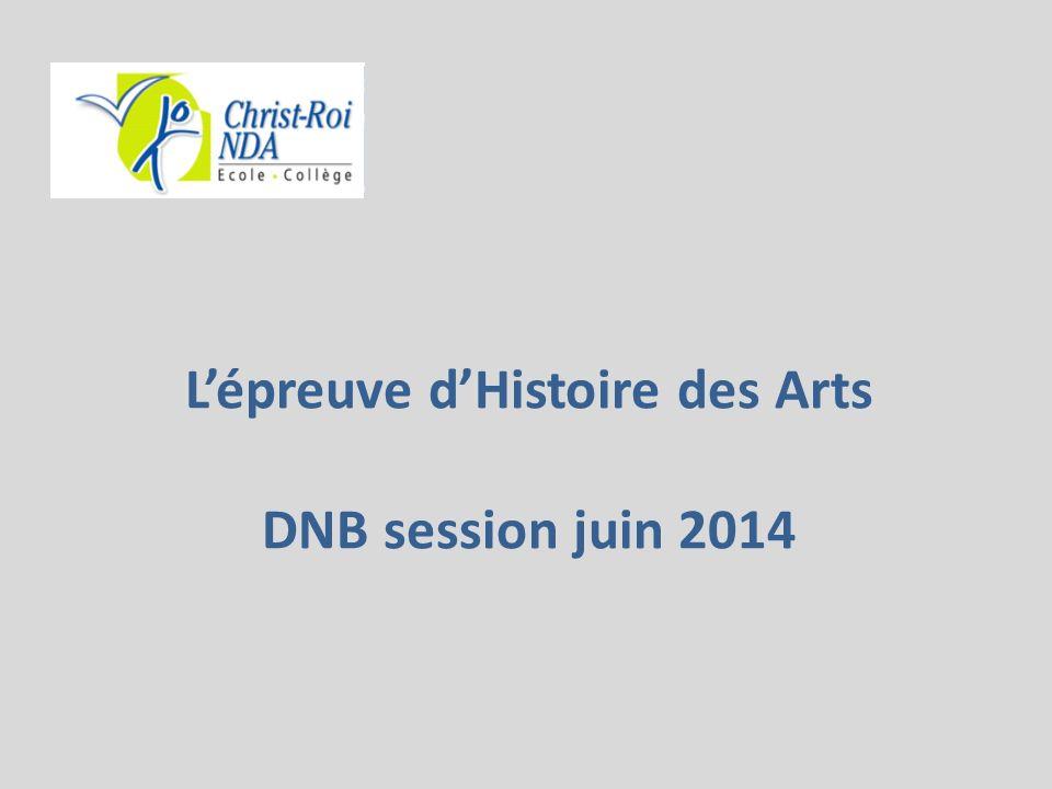 L'épreuve d'Histoire des Arts DNB session juin 2014