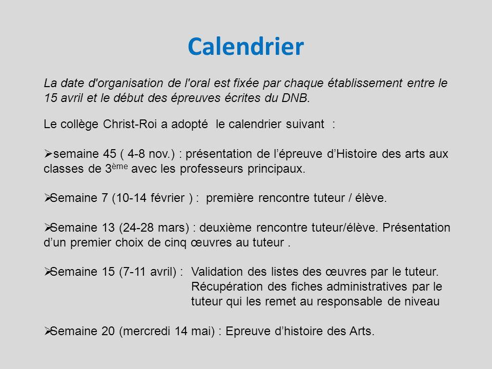 Calendrier La date d organisation de l oral est fixée par chaque établissement entre le 15 avril et le début des épreuves écrites du DNB.