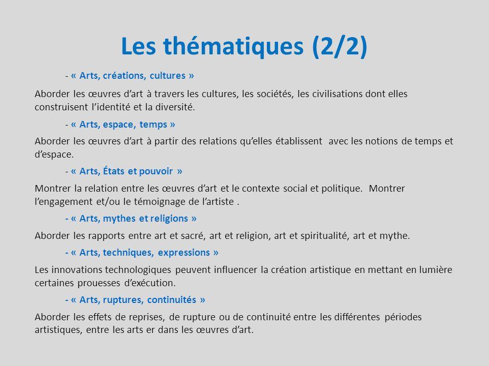 Les thématiques (2/2) - « Arts, créations, cultures »