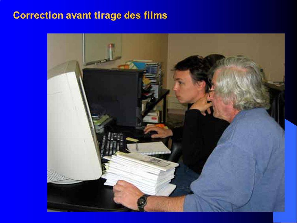 Correction avant tirage des films